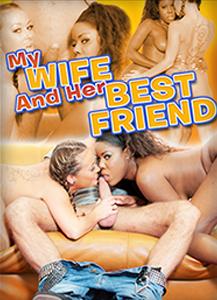 MyWifeAndHerBestFriend